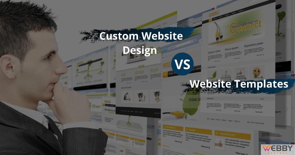 Custom Website Design Vs Website Templates