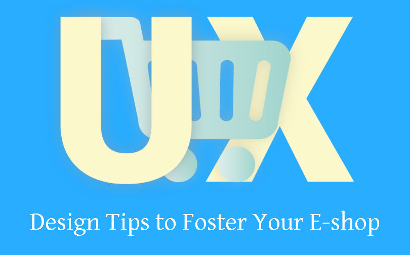 UX Design tips to foster eCommerce shop
