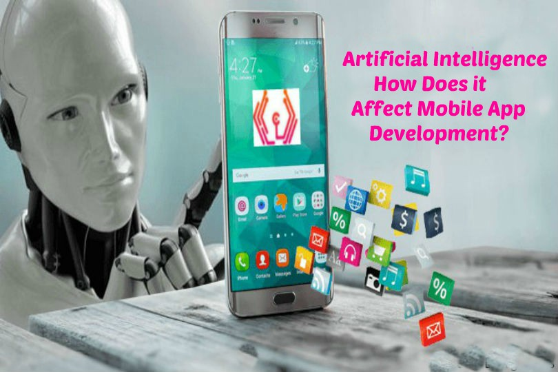 How Artificial Intelligence Impacts Mobile App Development