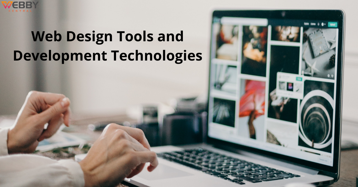 Top Web Design Tools and Development Technologies